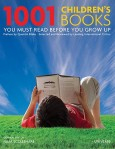 1001-Children-s-Books-You-Must-Read-Before-You-Grow-Up-9780789318763